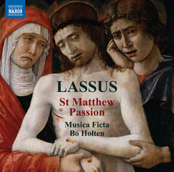 Lassus: St. Matthew Passion