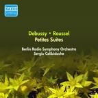 Debussy, C.: Petite Suite / Roussel, A.:  Petite Suite (Berlin Radio Symphony, Celibidache) (1945)