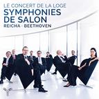 Reicha: Grande symphonie de salon - Beethoven: Septet, Op. 20