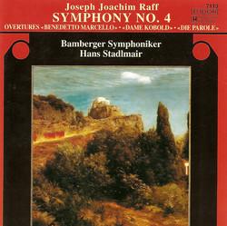 Raff, J.: Symphony No. 4 / Overtures To Benedetto Marcello, Dame Kobold, Die Parole / Konzert-Ouverture