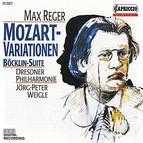 Reger: Variations and Fugue on a Theme of Mozart & 4 Tondichtungen nach Arnold Böcklin