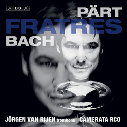 Fratres - Pärt & Bach
