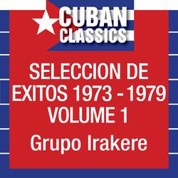 Seleccion De Exitos 1973-1979, Vol. 1