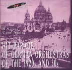 Hit-Parade of German Orchestras of the 1920s and 30s: If Spring Came Again