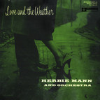 Love and the Weather (Original Recording Remastered 2013)