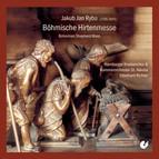 Ryba: Böhmische Hirtenmesse (Bohemian Shepherd Mass)