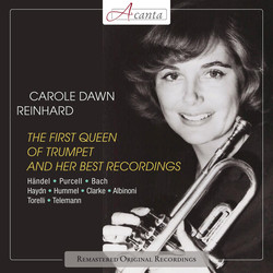 Carole Dawn Reinhart: The First Queen of Trumpet and Her Best Recordings