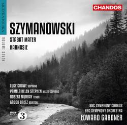 Szymanowski: Stabat Mater & Harnasie (Muzyka Polska, Vol. 7)
