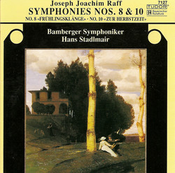 Raff, J.: Symphonies Nos. 8 and 10