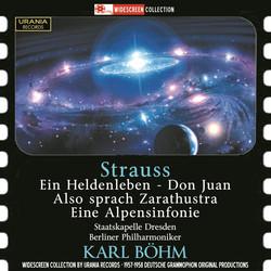 Strauss: Ein Heldenleben, Don Juan, Also sprach Zarathustra & Eine Alpensinfonie