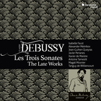Debussy: Les Trois Sonates, The Late Works