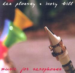Plonsey, Dan: Music for Saxophones