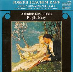 Raff, J.: Violin Sonatas Nos. 2 and 5