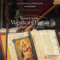 Schütz: Magnificat d'Uppsala & autres œuvres sacrées
