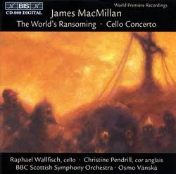 MacMillan - Cello Concerto