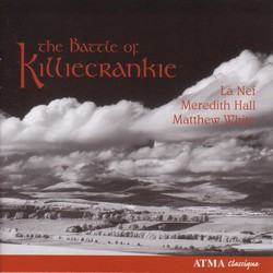 Vocal Music - Munro, A. / Oswald, J. / Moore, H. / Gow, N. (The Battle of Killiecrankie - Love and War Songs in Free Scotland)