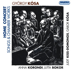 Kosa, G.: In Praise of Creation / Mocking / A Refutation of Transitoriness / Afterlife / Happy Nonsense (Home Concert)