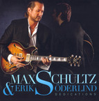 Max Schultz & Erik Söderlind: Dedications
