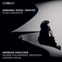 Ammann, Ravel and Bartók - Piano Concertos