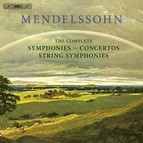 Mendelssohn – The Complete Symphonies, String Symphonies and Concertos