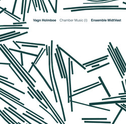 Holmboe: Chamber Music, Vol. 1
