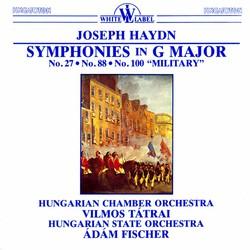Haydn: Symphonies in G Major, Nos. 27, 88, 100,