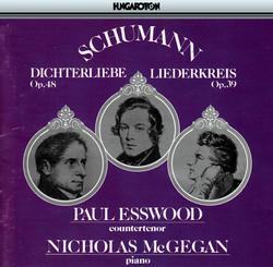Schumann, R.: Dichterliebe, Op. 48 / Liederkreis, Op. 39 / Lieder