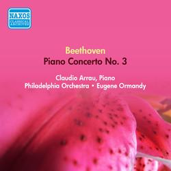 Beethoven, L. Van: Piano Concerto No. 3 (Arrau, Philadelphia Orchestra, Ormandy) (1953)