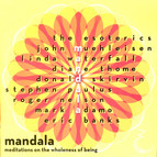 Mandala: Meditations on the wholeness of being