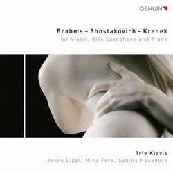 Brahms, Shostakovich & Krenek: Works for Violin, Alto Saxophone & Piano