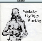 Kurtag: Sayings of Peter Bornemisza (The) / 4 Songs / 8 Piano Pieces