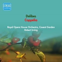 Delibes, L.: Coppelia (Excerpts) (Royal Opera House Orchestra, Irving) (1955)