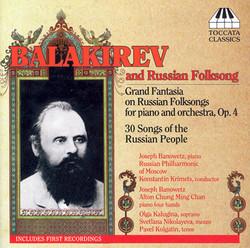 Balakirev: 30 Russian Folksongs / Grande Fantaisie On Russian Folksongs