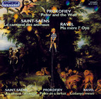 Prokofiev: Peter and the Wolf / Saint-Saens: Carnival of the Animals / Ravel: Ma Mere L'Oye