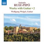 Ruiz-Pipó: Works with Guitar, Vol. 2