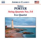 Porter: String Quartets Nos. 5-8