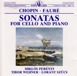 Chopin - Fauré: Sonatas for Cello and Piano