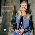Direct Message: 20th & 21st Century Works for Trumpet & Piano