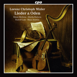 Lorenz Christoph Mizler: Lieder & Oden