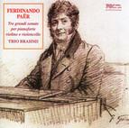 Paër: 3 Grandi Sonate