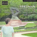 Friedman: Piano Transcriptions