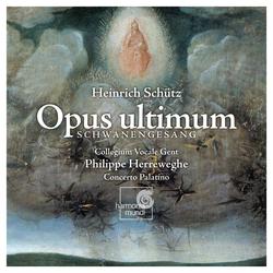 Schütz: Opus ultimum