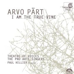 Arvo Pärt: I Am the True Vine
