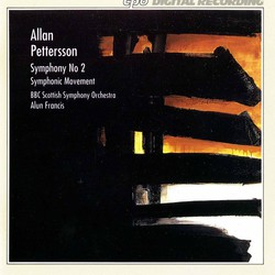 Pettersson: Symphony No. 2 - Symphonic Movement