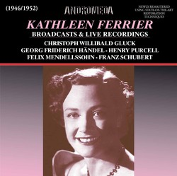 Kathleen Ferrier Broadcasts & Live Recordings (Remastered)