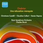 Chabrier, E.: Une Education Manquee (Castelli, Collart, Depraz, Bruck) (1954)