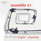 origins – ursprünge. Quintets by Mozart, Verhey, Gieseking / ensemble 4.1