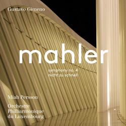 Mahler: Symphony No. 4 in G Major & Piano Quartet in A Minor