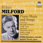 Milford, R.: Piano Music / Songs
