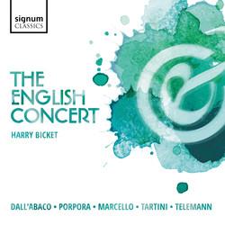 Dall'Abaco, Porpora, Marcello, Tartini & Telemann: Concertos